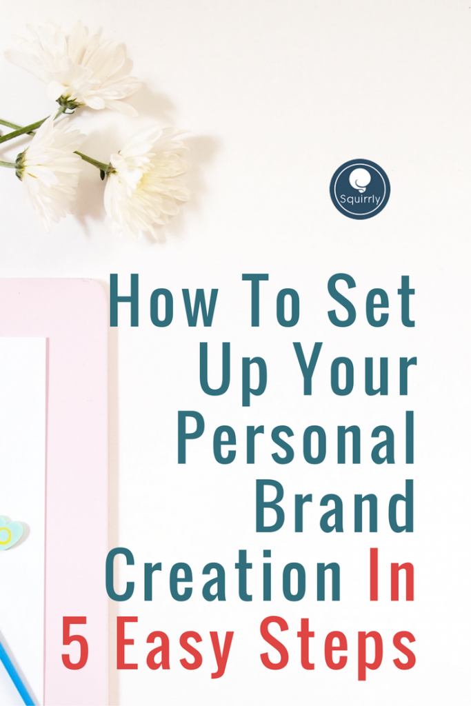 how-to-set-up-your-personal-brand-creation-in-5-easy-steps